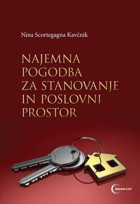 mag. Nina Scortegagna Kavčnik: Najemna pogodba za stanovanje in poslovni prostor
