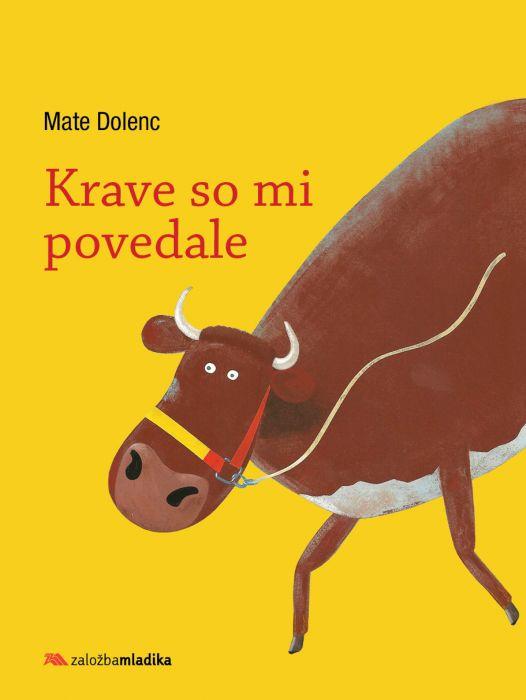 Mate Dolenc: Krave so mi povedale