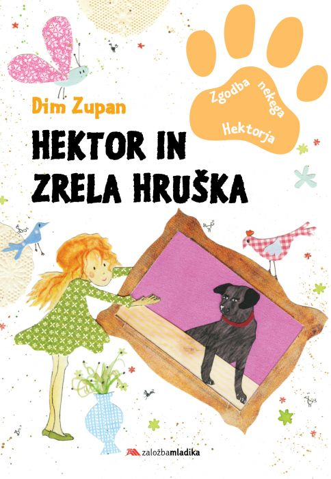 Dim Zupan: Hektor in zrela hruška
