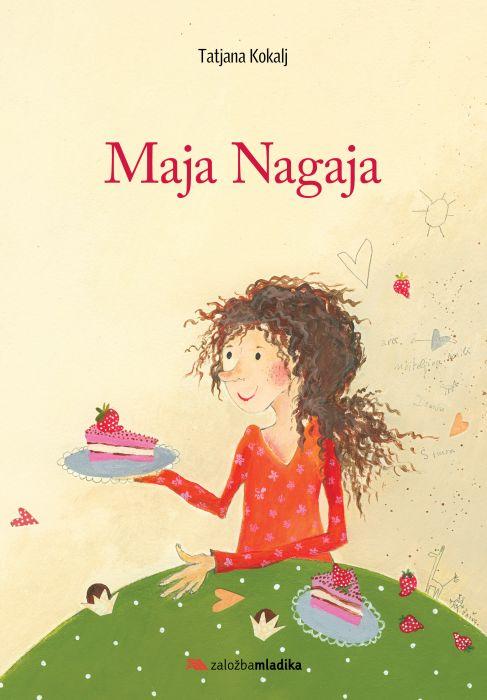 Tatjana Kokalj: Maja Nagaja