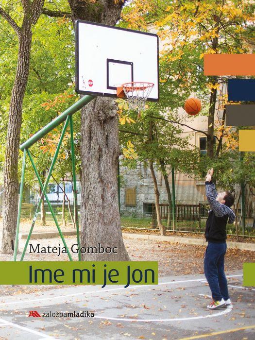 Mateja Gomboc: Ime mi je Jon