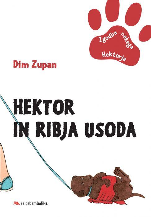 Dim Zupan: Hektor in ribja usoda
