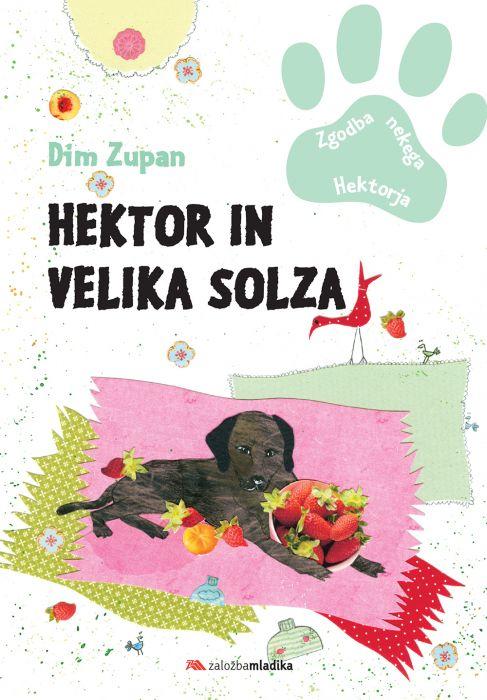 Dim Zupan: Hektor in velika solza