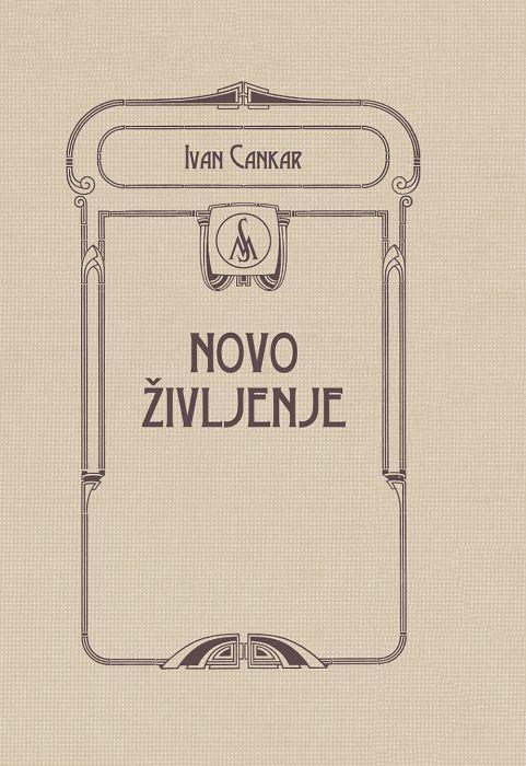 Ivan Cankar: Novo življenje
