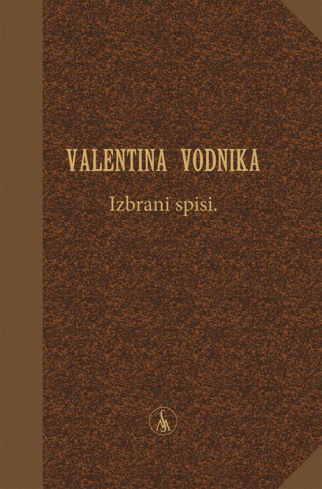 Valentin Vodnik: Valentina Vodnika izbrani spisi