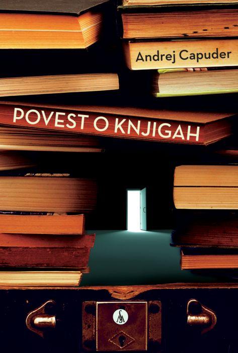 Andrej Capuder: Povest o knjigah