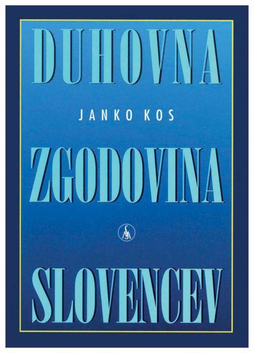 Janko Kos: Duhovna zgodovina Slovencev