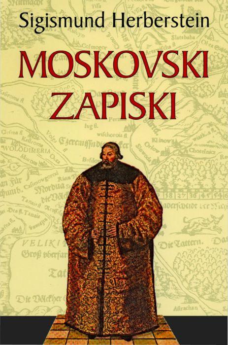 Sigismund (Žiga) Herberstein: Moskovski zapiski