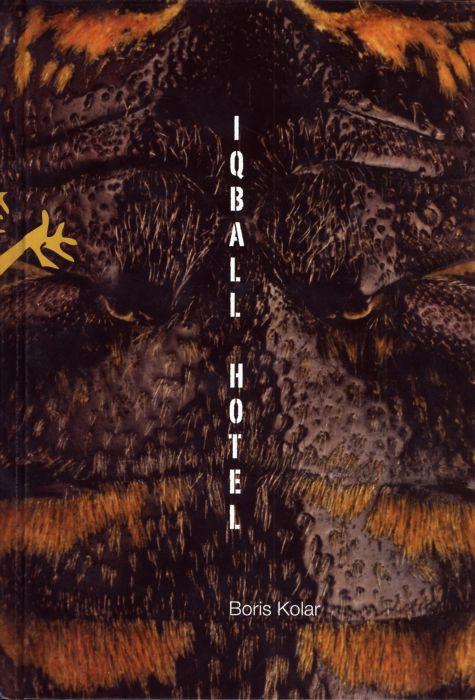 Boris Kolar: IQBALL HOTEL