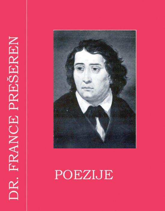Dr. France Prešeren: Poezije