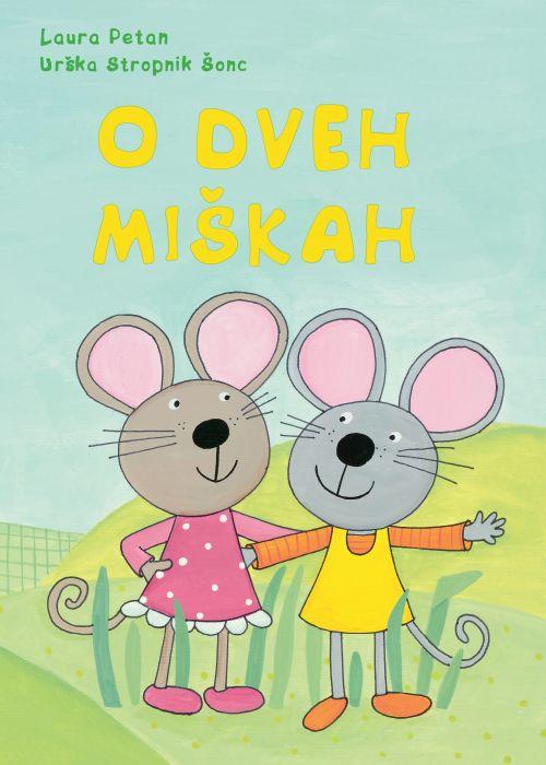 Laura Petan: O dveh miškah
