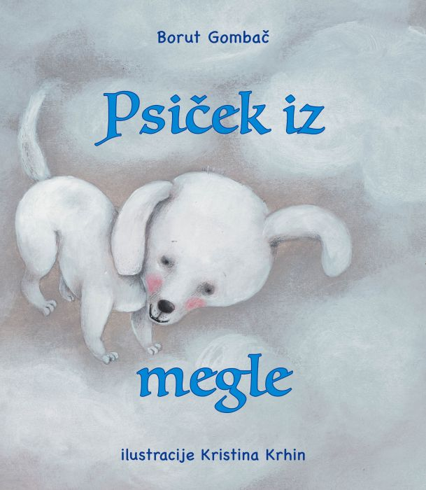 Borut Gombač: Psiček iz megle