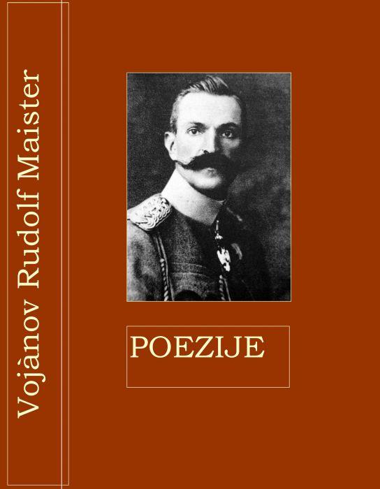Vojanov Rudolf Maister: POEZIJE