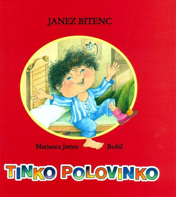 Janez Bitenc: TINKO POLOVINKO