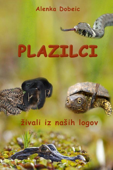 Alenka Dobeic: PLAZILCI