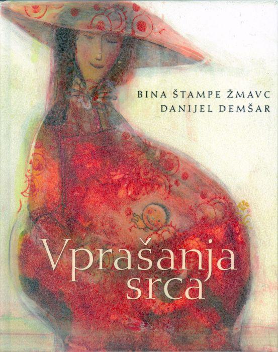 Bina Štampe Žmavc: Vprašanja srca