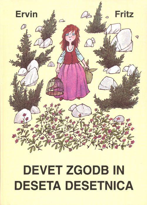 Ervin Fritz: Devet zgodb in deseta Desetnica