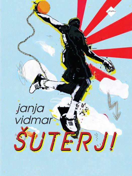Janja Vidmar: Šuterji