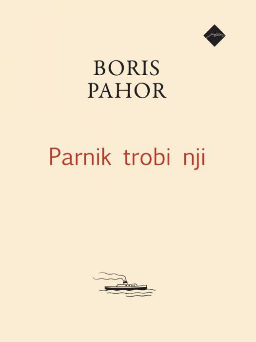 Boris Pahor: Parnik trobi nji