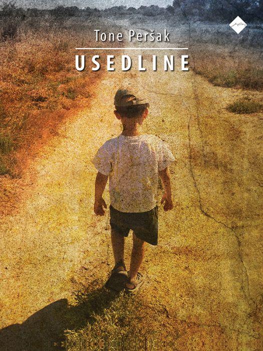 Tone Peršak: Usedline