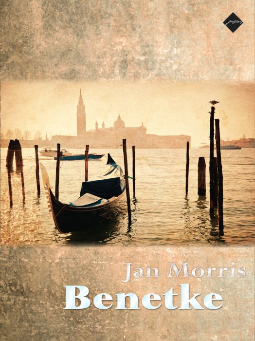 Jan Morris: Benetke