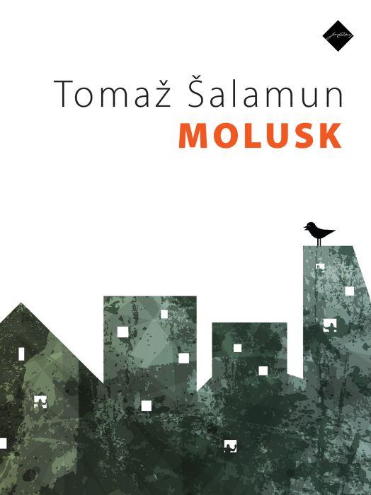 Tomaž Šalamun: Molusk