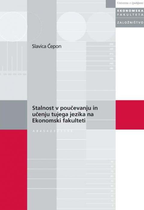 Slavica Čepon: Stalnost v poučevanju in učenju tujega jezika na Ekonomski fakulteti