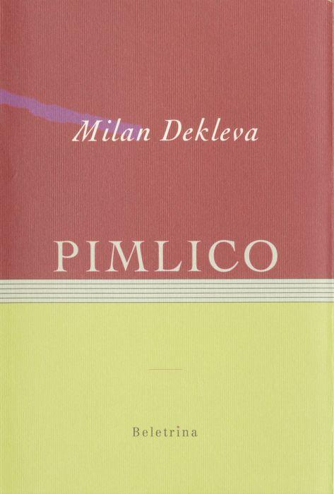 Milan Dekleva: Pimlico