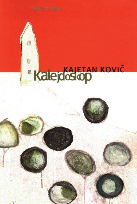 Kajetan Kovič: Kalejdoskop