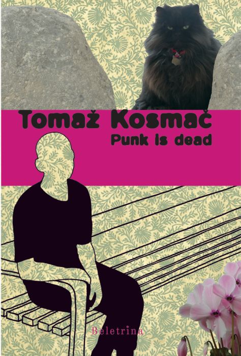 Tomaž Kosmač: Punk is dead