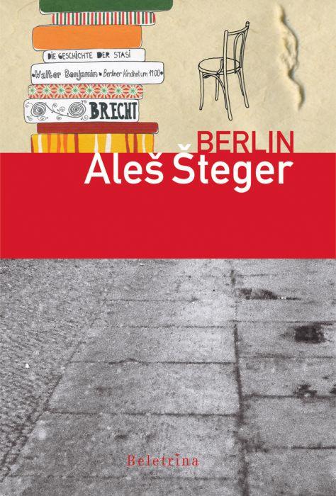 Aleš Šteger: Berlin