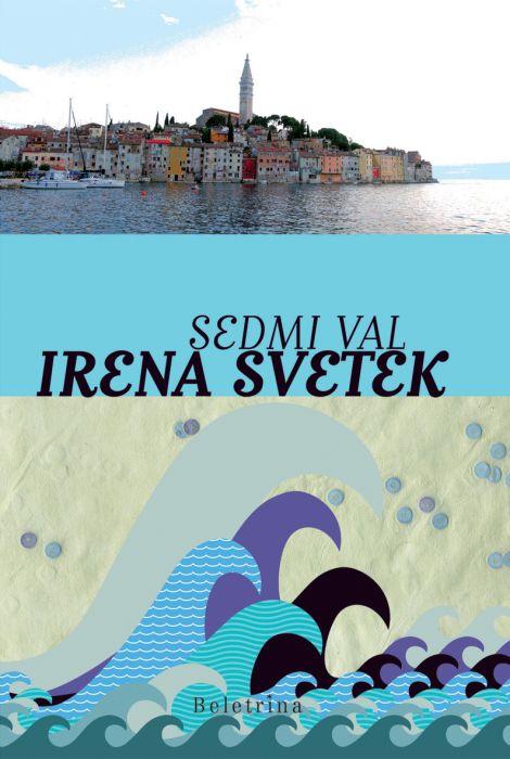 Irena Svetek: Sedmi val