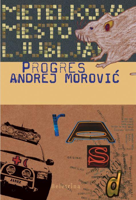 Andrej Morović: Progres