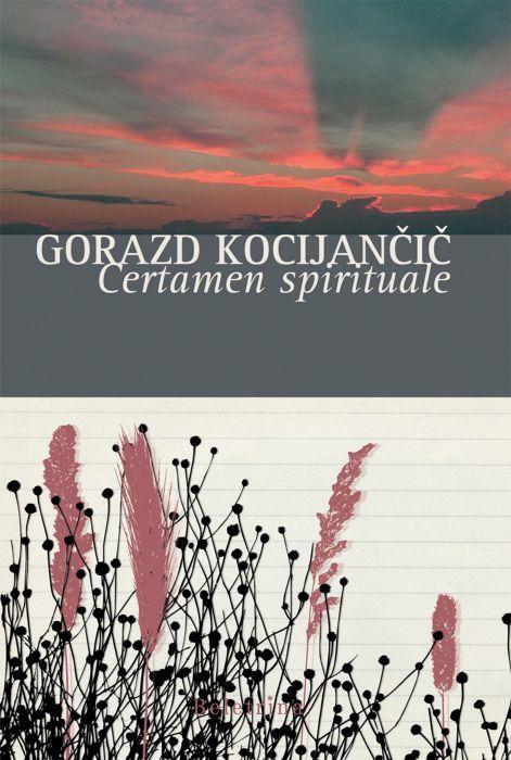 Gorazd Kocijančič: Certamen Spirituale