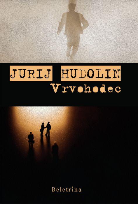 Jurij Hudolin: Vrvohodec
