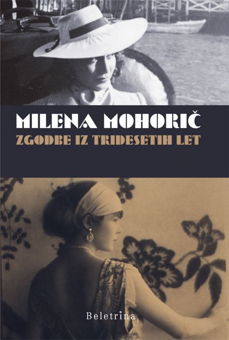 Milena Mohorič: Zgodbe iz tridesetih let