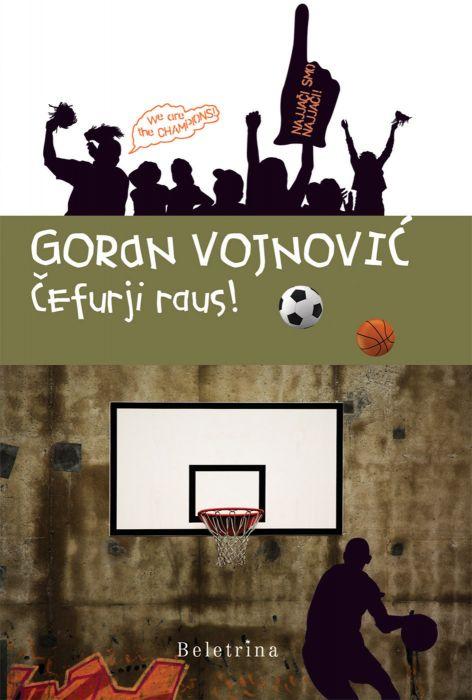 Goran Vojnović: Čefurji raus!