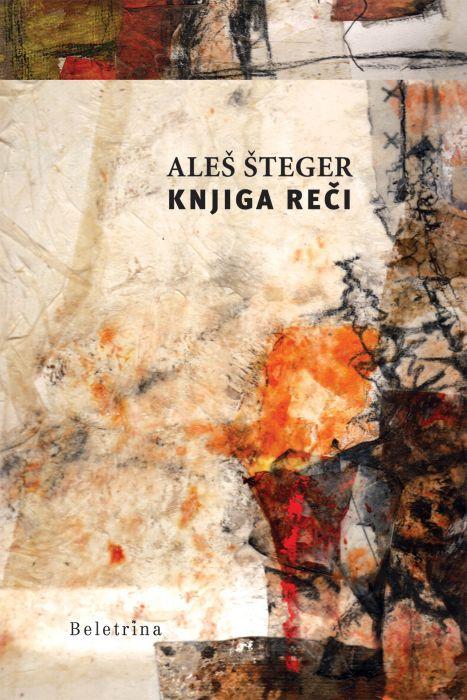 Aleš Šteger: Knjiga reči