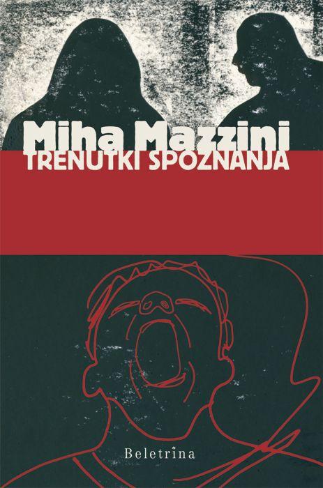 Miha Mazzini: Trenutki spoznanja