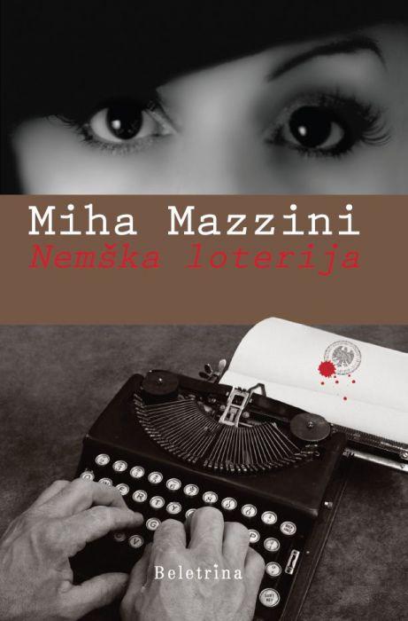 Miha Mazzini: Nemška loterija