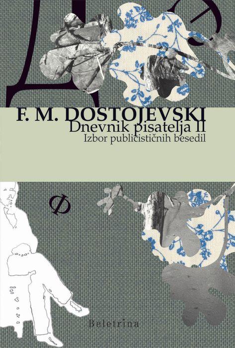 Fjodor Mihajlovič Dostojevski: Dnevnik pisatelja II