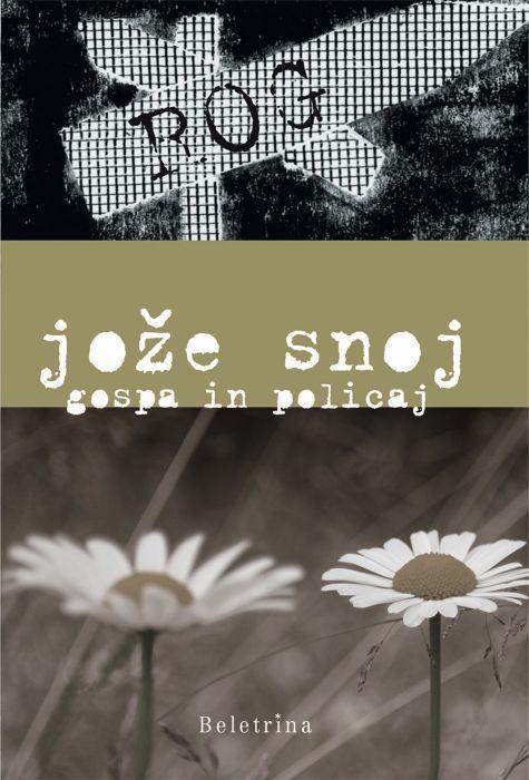 Jože Snoj: Gospa in policaj