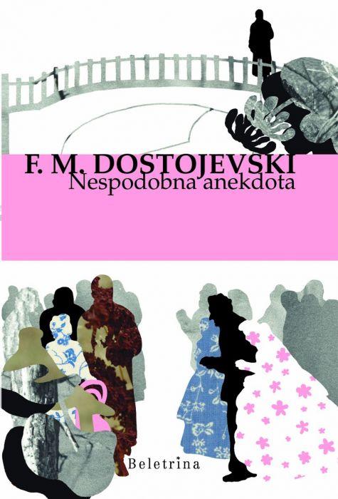Fjodor Mihajlovič Dostojevski: Nespodobna anekdota