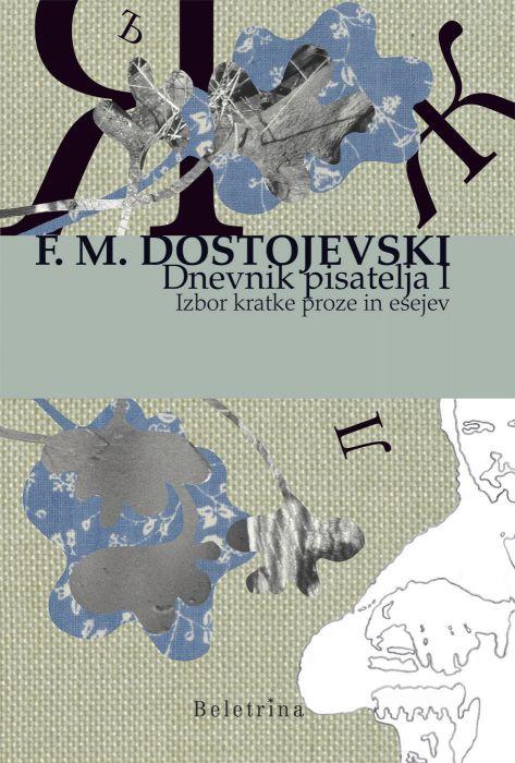 Fjodor Mihajlovič Dostojevski: Dnevnik pisatelja I.