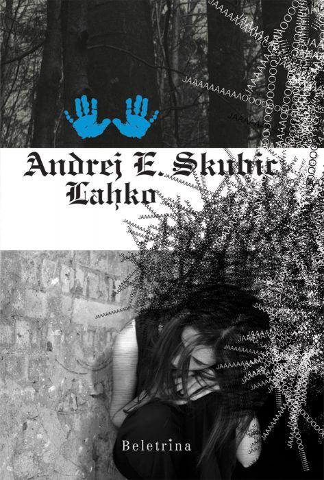 Andrej E. Skubic: Lahko