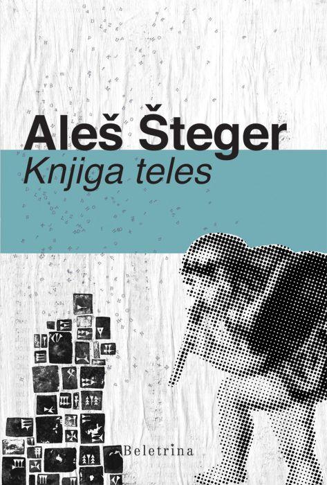 Aleš Šteger: Knjiga teles