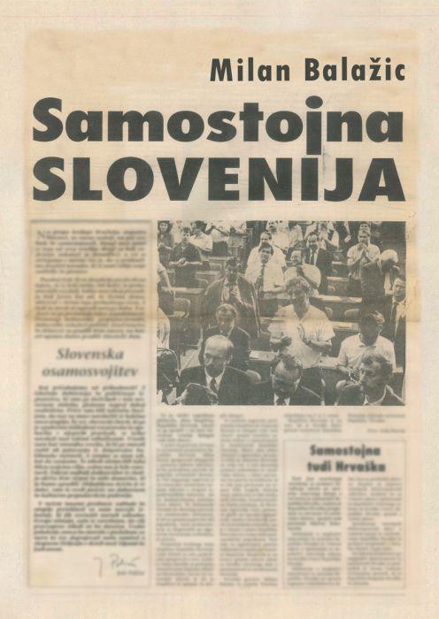 Milan Balažic: Samostojna Slovenija in iztek demokratične revolucije