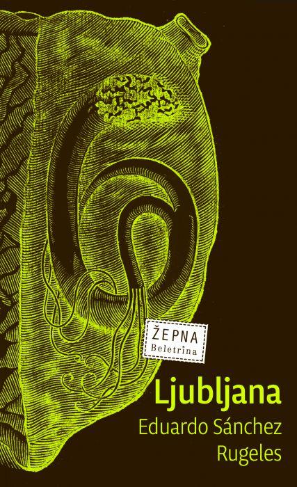 Eduardo Sanchez Rugeles: Ljubljana
