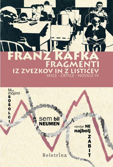 Franz Kafka: Fragmenti iz zvezkov in lističev