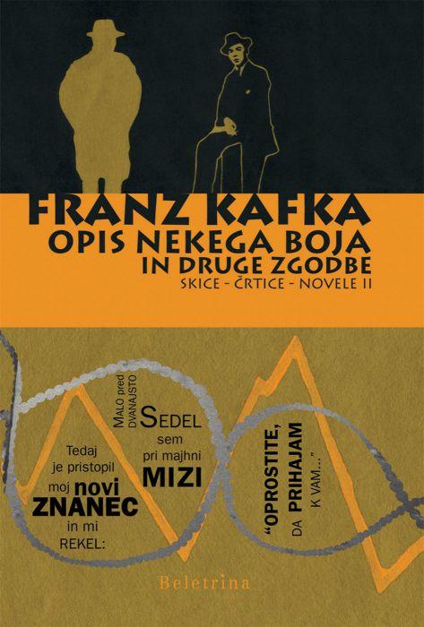 Franz Kafka: Opis nekega boja in druge zgodbe